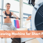 Best Rowing Machine for Short People
