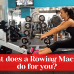 What Does a Rowing Machine Do For You?