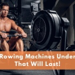 Best Rowing Machines Under 200 That Will Last!