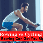 Rowing vs Cycling – How Rowing Can Get You Ripped!
