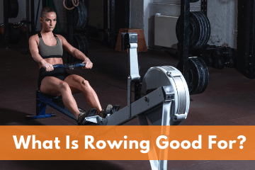 What Is Rowing Good For?