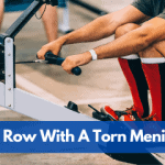 Can I Row With A Torn Meniscus?