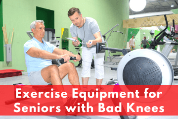 Exercise Equipment for Seniors with Bad Knees