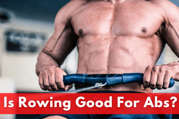 is a rowing machine good for abs