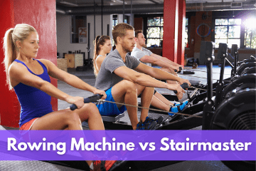 Rowing Machine vs Stairmaster