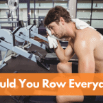 Should You Row Everyday?