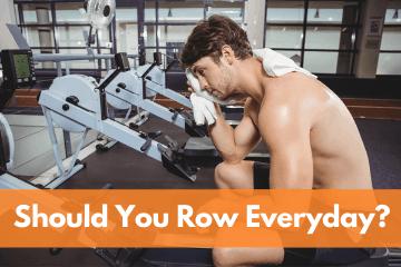 is it okay to row everyday?