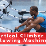 Vertical Climber Vs Rowing Machine – Which Machine Gets You Ripped Faster?