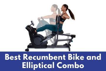 Best bike elliptical machine combo for home use