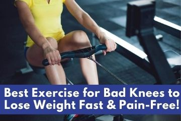 best exercise for bad knees to lose weight