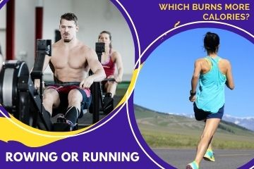 What workout Burns More Calories - Rowing or Running