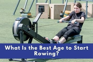 best age to start rowing