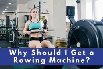 should i get a rowing machine